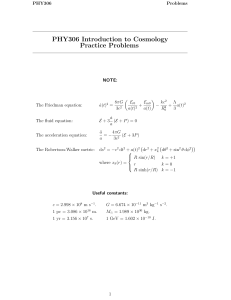 PHY306 Introduction to Cosmology Practice Problems