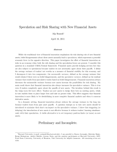 Speculation and Risk Sharing with New Financial Assets