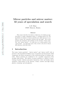 Mirror particles and mirror matter: 50 years of speculation and search