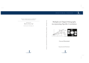Multiplexed Digital Holography incorporating Speckle