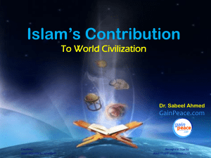 Islam`s Contribution to World Civilization