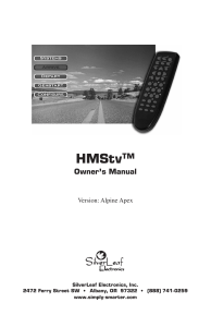 HMStv Manual - SilverLeaf Electronics