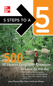 5 Steps to a 5 500 AP Human Geography Questions to Know by Test