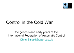 Control in the Cold War: the genesis and early years of the
