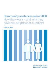 Community sentences since 2000: How they work – and why they