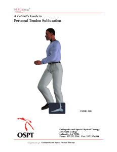 Peroneal Tendon Subluxation - Orthopedic and Sports Physical