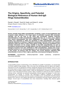 The Origins, Specificity, and Potential Biological