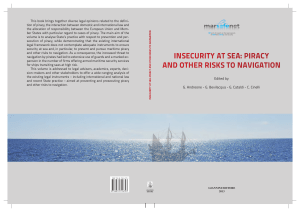 InsecurIty at sea: pIracy and other rIsks to navIgatIon