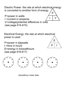 Electric Power: the rate at which electrical energy is converted to
