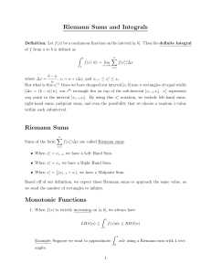 Riemann Sums and Integrals Riemann Sums