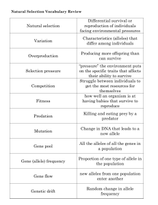 Natural selection Differential survival or reproduction of individuals