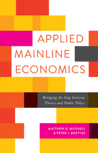 Applied Mainline Economics - FA Hayek Program