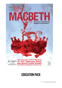 ©Guildford Shakespeare Company Trust Macbeth Education Pack