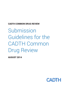 Submission Guidelines for the CADTH Common Drug Review