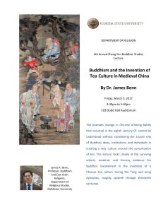 Buddhism and the Invention of Tea Culture in Medieval China By Dr
