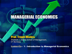 1 : Introduction to Managerial Economics