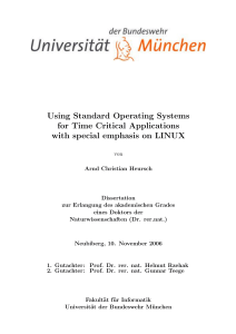 Using Standard Operating Systems for Time Critical Applications