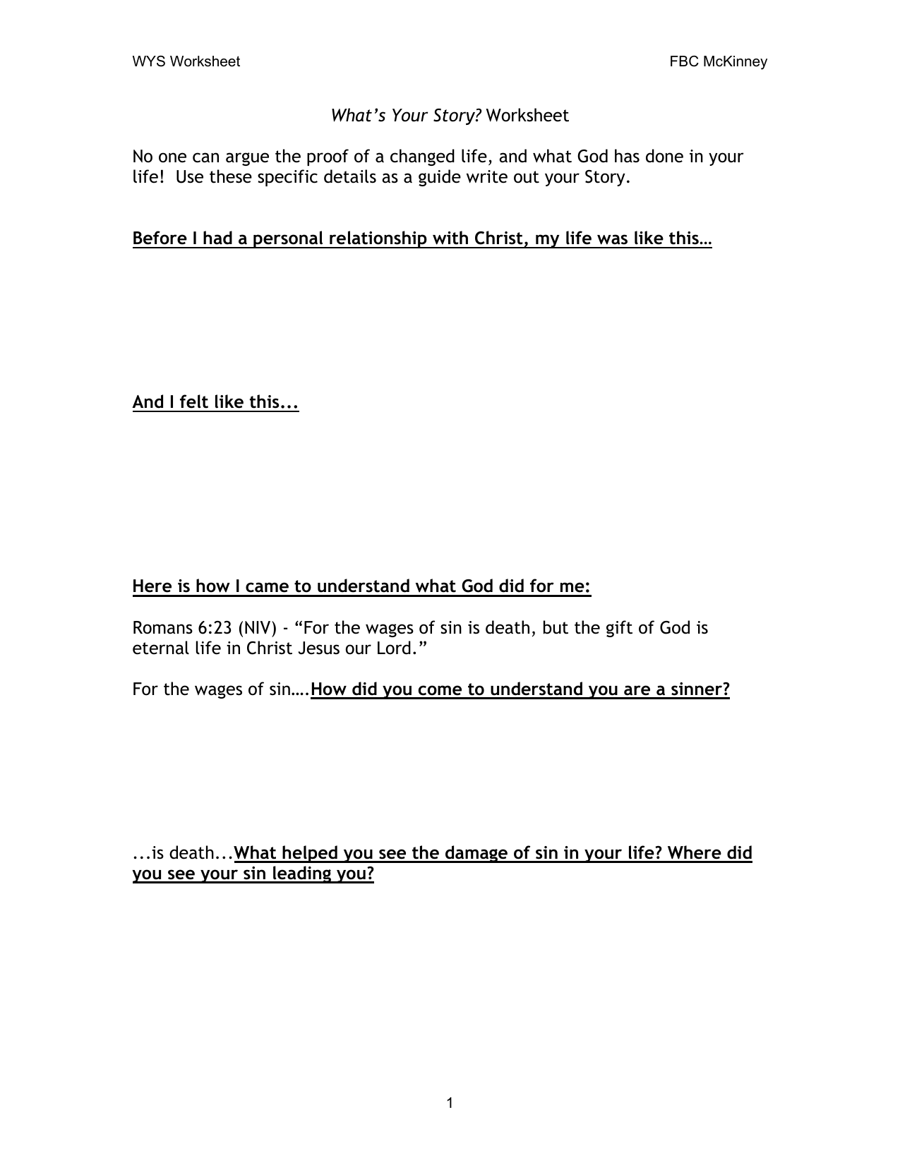 What`s Your Story? Worksheet No one can argue the proof of a