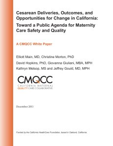 Cesarean Deliveries, Outcomes, and Opportunities for Change in