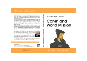 Calvin and World Mission Calvin and World Mission