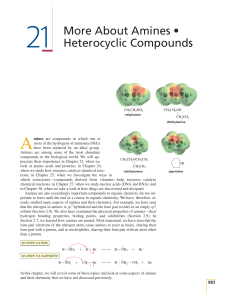 21 More About Amines • Heterocyclic Compounds