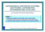 ASTRONOMICAL REFERENCE SYSTEMS AND FRAMES