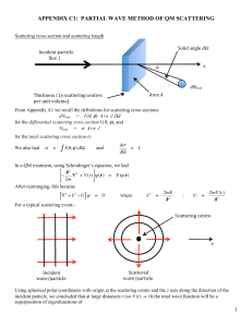 APPENDIX C1: PARTIAL WAVE METHOD OF QM SCATTERING