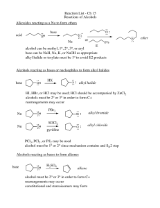 Reaction List - Ch 15 Reactions of Alcohols Alkoxides reacting as a