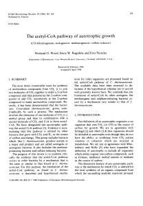 The acetyl-CoA pathway of autotrophic growth