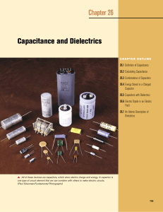 Capacitance and Dielectrics Chapter 26