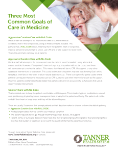 Three Most Common Goals of Care in Medicine