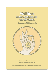 Volition: An Introduction of the Law of Kamma