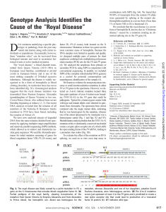 "Genotype Analysis Identifies the Cause of the ""Royal Disease"""
