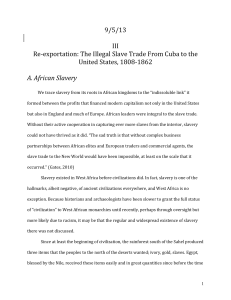 9/5/13 Re-‐exportation: The Illegal Slave Trade From Cuba to the