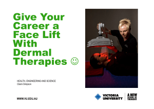 Give Your Career a Face Lift With Dermal Therapies