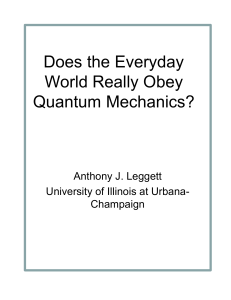 Does the Everyday World Really Obey Quantum Mechanics?