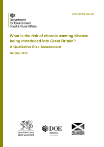 What is the risk of chronic wasting disease being introduced into