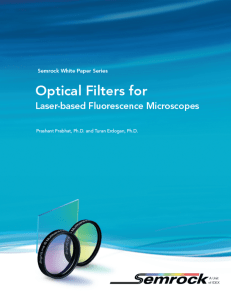 Optical Filters for Laser-based Fluorescence Microscopes