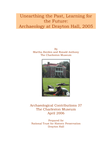 Unearthing the Past, Learning for the Future: Archaeology at