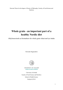 Whole grain - an important part of a healthy Nordic diet