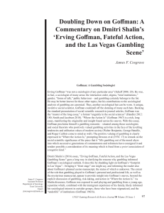 Doubling Down on Goffman: A Commentary on Dmitri Shalin`s