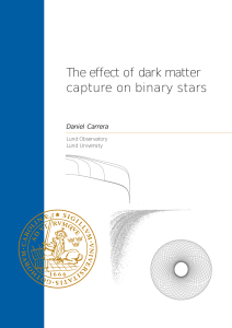 The effect of dark matter capture on binary stars