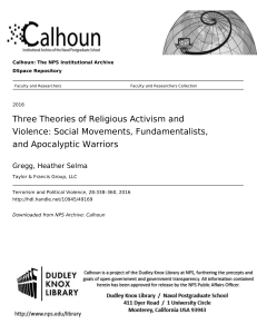 Three Theories of Religious Activism and Violence