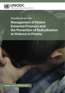 Handbook on the Management of Violent Extremist Prisoners and