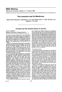 Proteolytic and other metabolic pathways in lysosomes