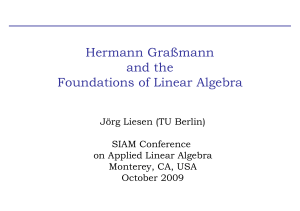 Hermann Grassmann and the Foundations of Linear Algebra