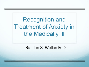 Recognition and Treatment of Anxiety in the Medically Ill