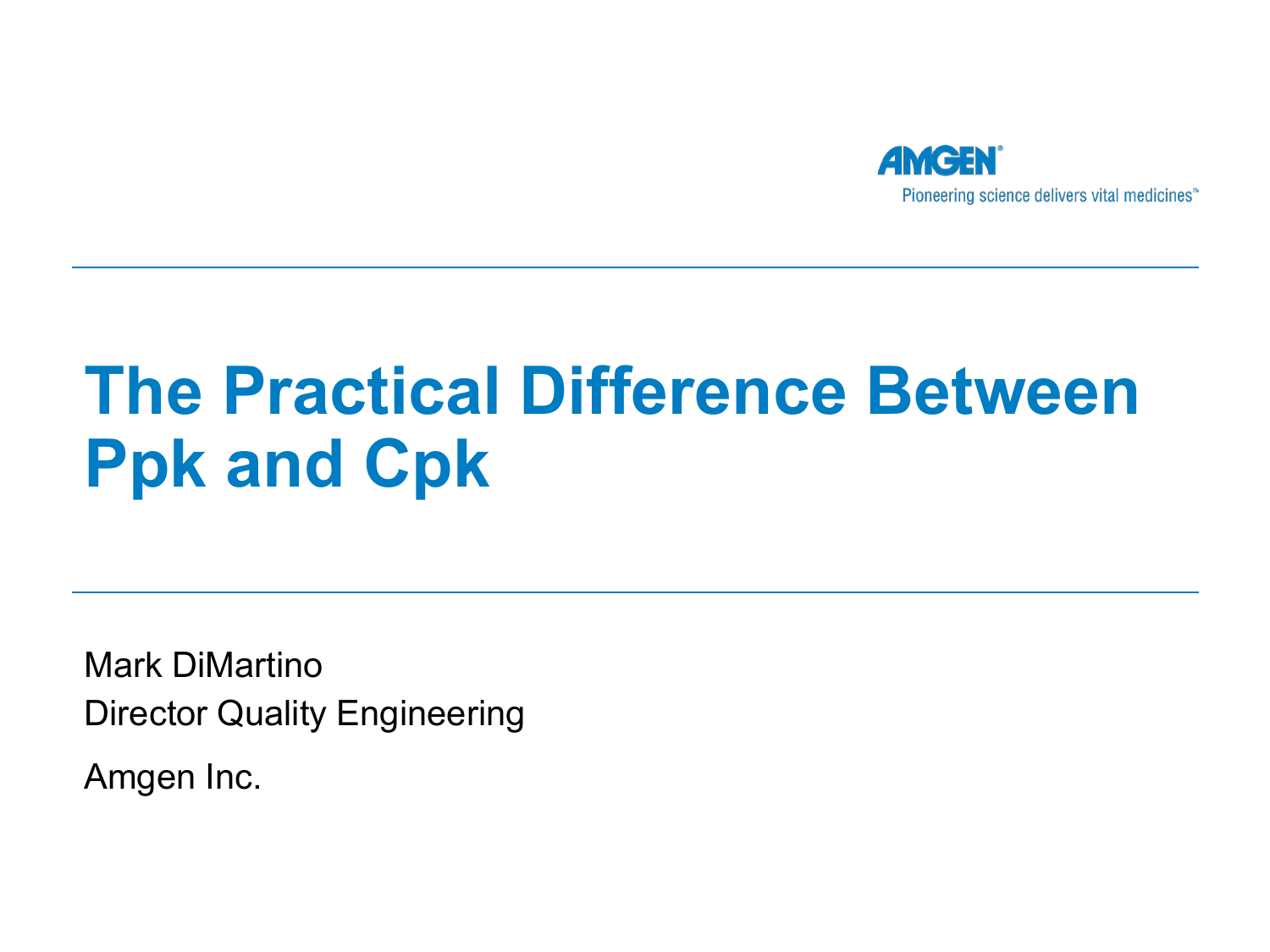 The Practical Difference Between Ppk and Cpk