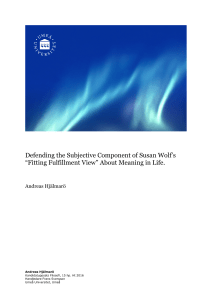 "Defending the Subjective Component of Susan Wolf`s ""Fitting"