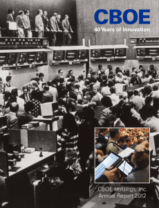 CBOE Holdings, Inc. Annual Report 2012 40 Years of Innovation